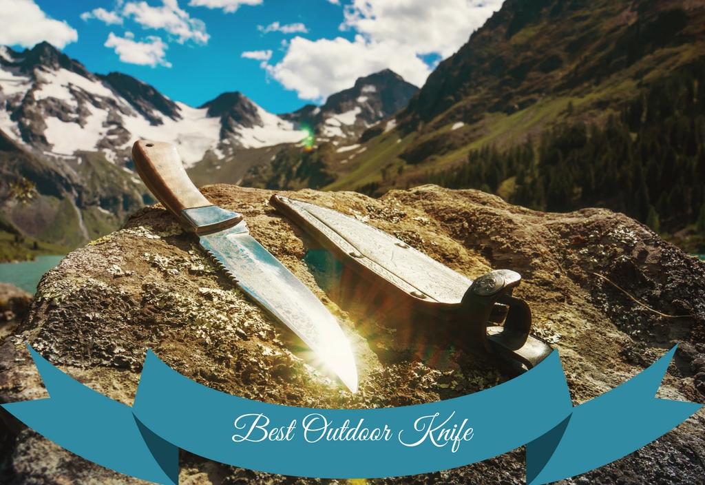 Best Outdoor Knife