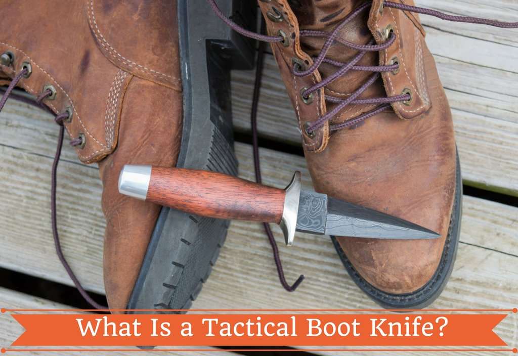What Is a Tactical Boot Knife?